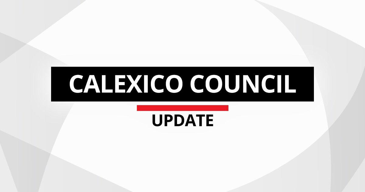 Calexico Council Fires Salvos Against Blight