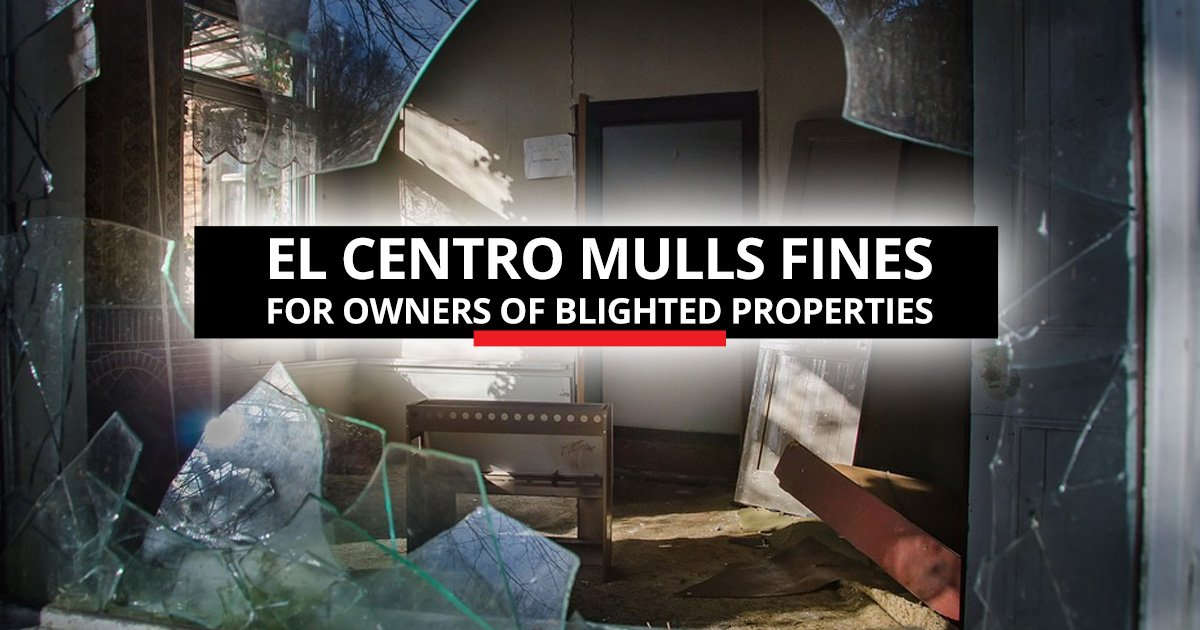 E.C. Mulls Fines for Owners of Blighted Properties