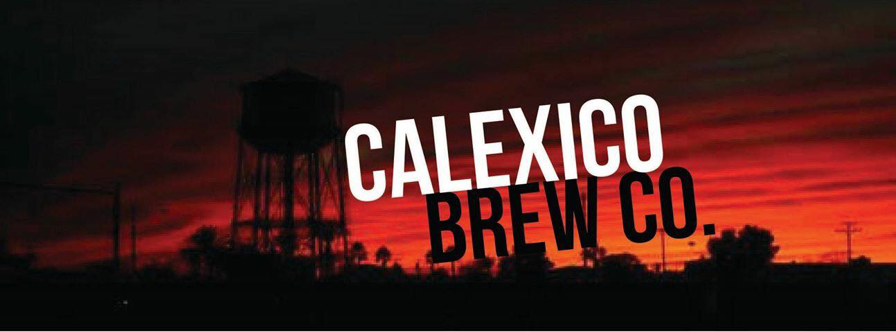 Calexico Brewing Co. Thrives Online, New Flavors